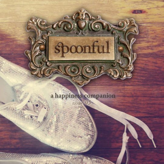 Spoonful, A Happiness Companion, #5